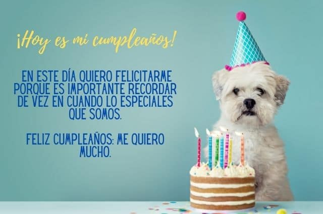 feliz cumpleaños, me quiero mucho